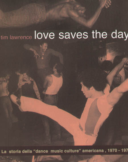 TIM LAWRENCE - Love Saves The Day (Edizione Italiana) - Livre
