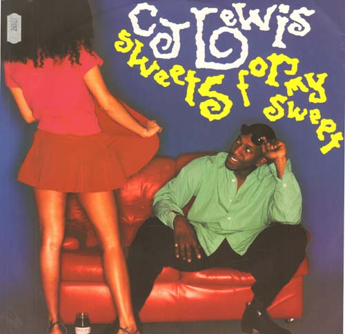 CJ LEWIS - Sweets For My Sweet