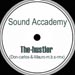 SOUND ACCADEMY - The Hustler (Don Carlos, Mauro M.B.S. Rmxs)