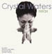 CRYSTAL WATERS - Relax (Todd Terry, Tin Tin Out, Lorimer Vission, Jazz 'N' Groove Rmxs)