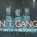 N.T. GANG - There's A Noise Going On