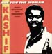 KASHIF - Are You The Woman