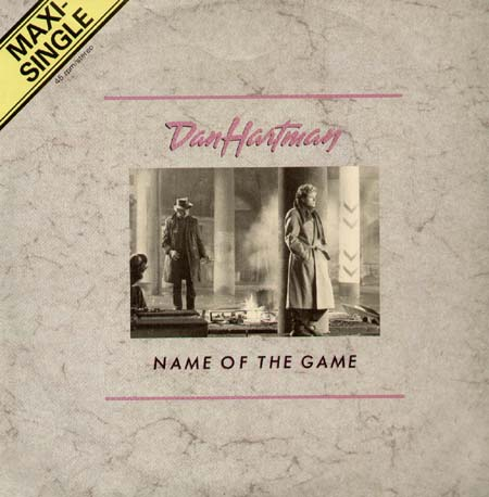 DAN HARTMAN - The Name Of The Game