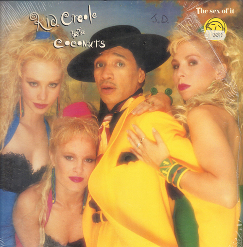 KID CREOLE AND THE COCONUTS - The Sex Of It