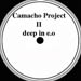 CAMACHO PROJECT II - Deep In E.O.