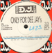 VARIOUS (SPACE MASTER / THE RIDERS  / T.F.O. / THE HARD CONCERT / PAUL HARRYS / D'N'JOY) - Only For Dee Jay's Vol.1 (Step On Remix / Burning Up / Soul & Body / Get The Power / Music Of Your Mind / Easy)