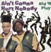 KID 'N PLAY - Ain't Gonna Hurt Nobody
