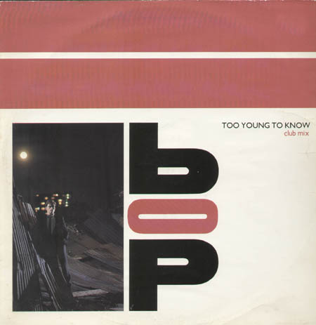 BOP - Too Young To Know (Club Mix)
