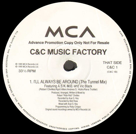 C + C MUSIC FACTORY - Music Is Mi Vida / I'll Always Be Around(The Tunnel Mix)