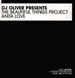 DJ OLIVER PRESENTS THE BEAUTIFUL THINGS PROJECT - Anita Love