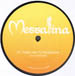 VARIOUS - Messalina 4 (Take Me To Mudbone / Creamy / Big Brown Eyes)