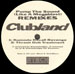 CLUBLAND - Pump The Sound (Like A Megablast) Remixes  / Let's Get Busy (Pump It Up) - Remix David Morales