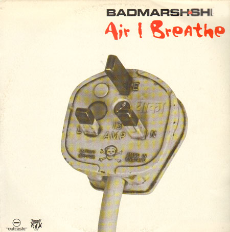 BADMARSH & SHRI - Air I Breath (Nitin Sawhney, Swayzak Rmx)