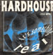HARDHOUSE - It's Something Real