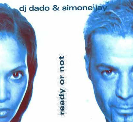 99 Store Near Me >> DJ DADO Ready Or Not - Feat. Simone Jay Time Vinyl 12 Inch TIME134