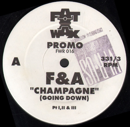 F & A - Champagne (Going Down)