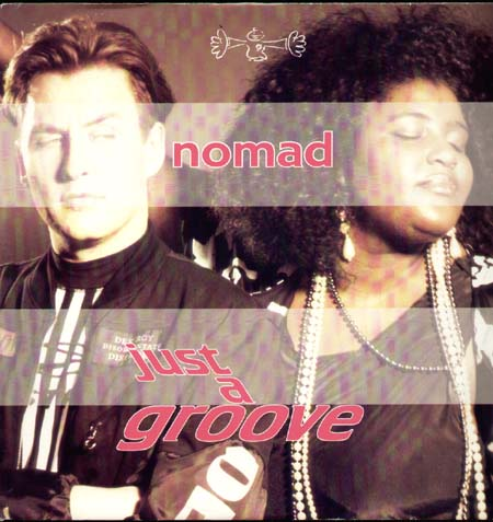 NOMAD - Just A Groove, Feat. Sharon Dee Clarke