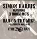 SIMON HARRIS - Bad On The Mike , Feat. 3 Boom MC's