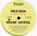 VALERIE KRYSTAL - Hold Back