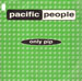 PACIFIC PEOPLE - Only Pip