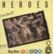 BIG BEN TRIBE - Heroes (Mixed By Tony Carrasco)