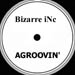 BIZARRE INC. - Agroovin' (Tony Humphries Rmxs)