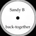 SANDY B - Back Together (King Street Club Mix, Urban Soul Classic Mix, R&B Soul Mix, King Street Dub)