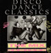 VARIOUS - Disco Dance Classics The Mix