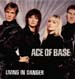 ACE OF BASE - Living In Danger (David Morales, Armand Van Helden, Jamie Principle Rmxs)