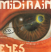 MIDI RAIN - Eyes (Depth Charge, Bizarre Inc Mixes)