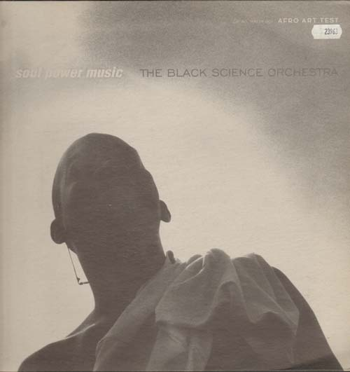 BLACK SCIENCE ORCHESTRA - Soul Power Music