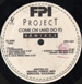 FPI PROJECT - Come On (And Do It) (Remixes)