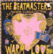 THE BEATMASTERS - Warm Love, Feat. Claudia Fontaine