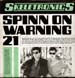 SKELETRONICS - Your Love Is Allright / Spin On Warning 21