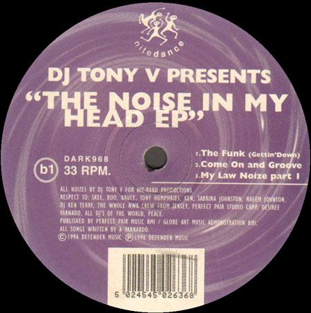 Tony Varnado DJ Tony V The Noise In My Head EP