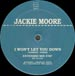 JACKIE MOORE - I Won't Let You Down