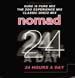 NOMAD - 24 Hours A Day