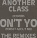 ANOTHER CLASS - Don't You (Forget About Me) Special Limited Edition