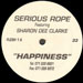 SERIOUS ROPE - Happiness, Feat. Sharon Dee Clarke