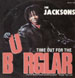 THE JACKSONS / THE DISTANCE - Time Out For The Burglar / News At 11