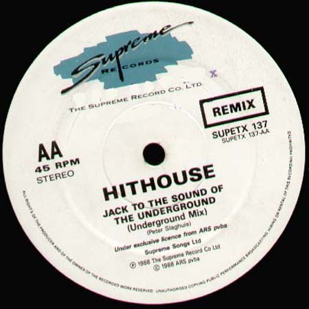 HITHOUSE - Jack To The Sound Of The Underground