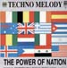 TECHNO MELODY - The Power Of Nation