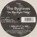 THE BYGRAVES - Do The Right Thing
