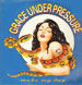 GRACE UNDER PRESSURE - Make My Day (Roger Sanchez Remix )