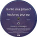 AUDIO SOUL PROJECT - Tectonic Blur  EP