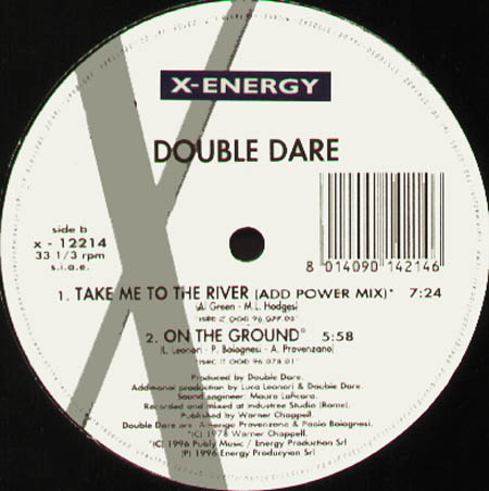DOUBLE DARE - Take Me To The River