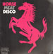 VARIOUS - Horse Meat Disco
