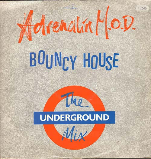 ADRENALIN M.O.D. - Bouncy House (Underground Mix)