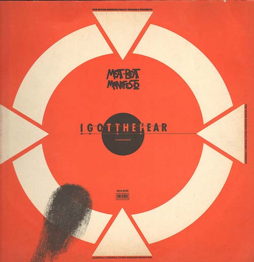 MEAT BEAT MANIFESTO - I Got The Fear (Remixes)