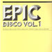 VARIOUS (ILYA SANTANA / MOTORCYCLE BOY / BOGDAN IRKUK / ULTRACITY) - Epic Disco Vol.1